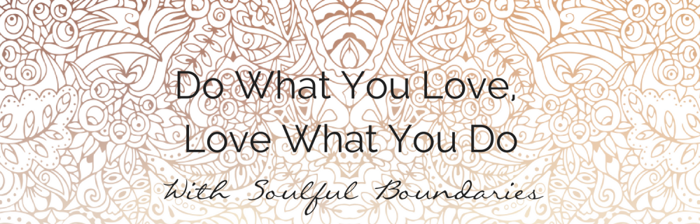 Soulful Boundaries Ensure the Longevity of Your Success