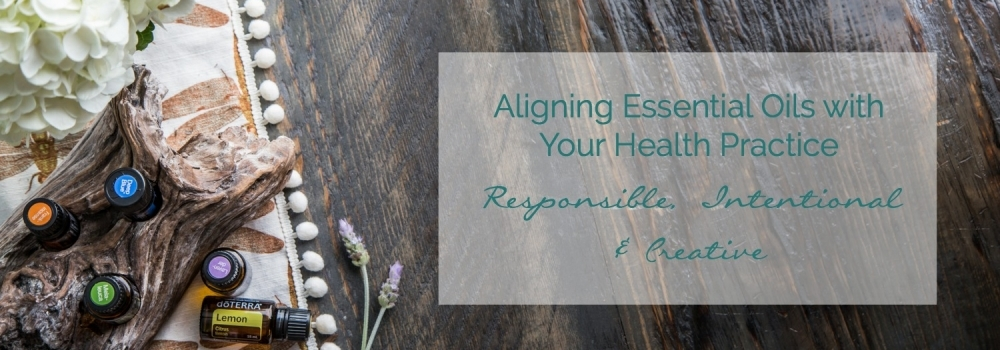 Essential Oils, Alignment and Offerings